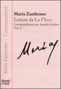 Lettere de la piece. Vol. 2: Corrispondenza con Agustín Andreu