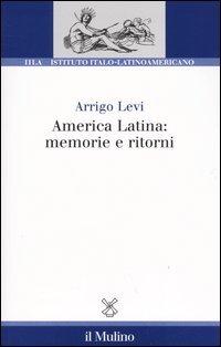 America latina: memorie e ritorni