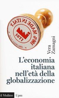Economia Italiana Nell`eta` Della Globalizzazione (l`)