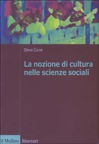 La nozione di cultura nelle scienze sociali