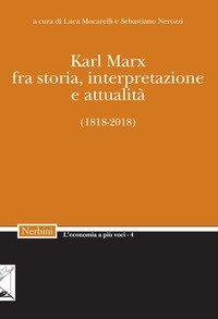 Karl Marx. Fra storia, interpretazione, attualità (1818-2018)