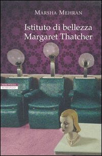 Istituto di bellezza Margaret Thatcher