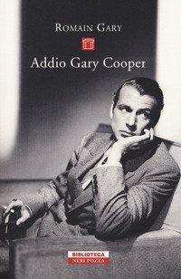 Addio Gary Cooper