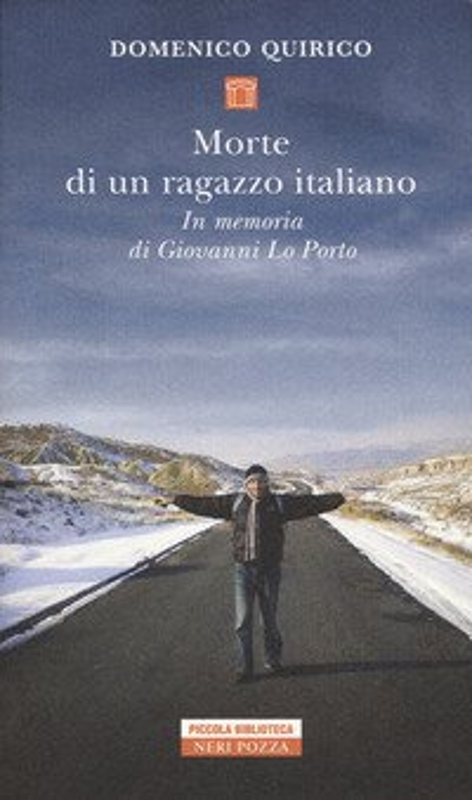 Morte di un ragazzo italiano. In memoria di Giovanni Lo Porto