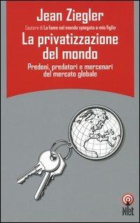 La privatizzazione del mondo
