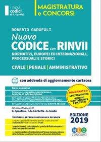 Nuovo codice con rinvii. Nominativi, europei ed internazionali, processuali, storici e di principio. Civile-penale-amministrativo