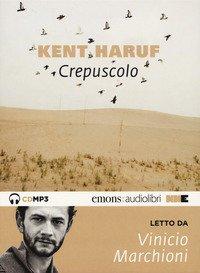 Crepuscolo. Trilogia della pianura letto da Vinicio Marchioni. Audiolibro. CD Audio formato MP3