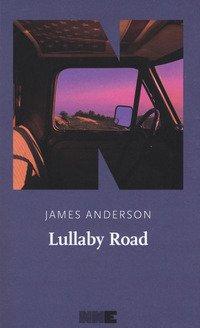 Lullaby Road. La serie del deserto
