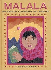Malala. Una ragazza coraggiosa del Pakistan-Iqbal. Un ragazzo coraggioso del Pakistan
