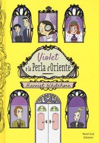 Violet e la perla d'Oriente