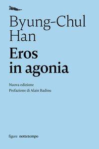 Eros in agonia