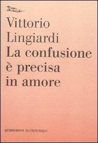 La confusione è precisa in amore