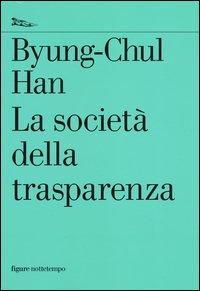 La società della trasparenza