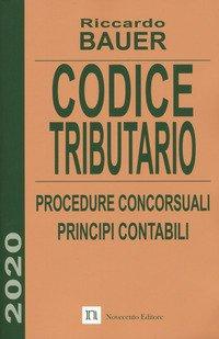 Codice tributario. Procedure concorsuali. Principi contabili