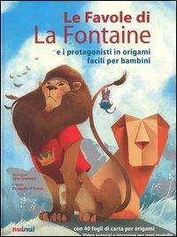 Le favole di La Fontaine e i protagonisti in origami facili per bambini