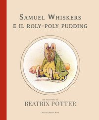 Samuel Whiskers e il roly-poly pudding