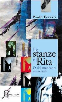 Le stanze di Rita o dei mancanti universali