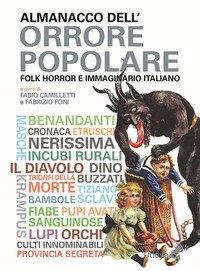 Almanacco dell'orrore popolare. Folk Horror e immaginario italiano