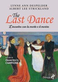 The last dance. L'incontro con la morte e il morire