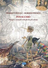 Pinocchio. Disegni e stornelli sulla favola più amata