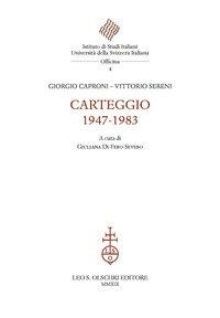 Carteggio 1947-1983
