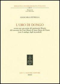 L'oro di Dongo ovvero per una storia del patrimonio librario del convento dei Frati Minori di Santa Maria del Fiume (con il catalogo degli incunaboli)