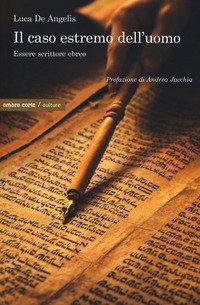 Il caso estremo dell'umano. Essere scrittore ebreo