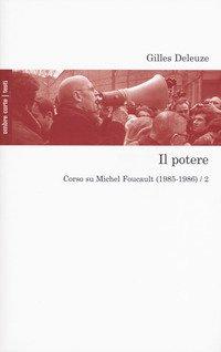 Il potere. Corso su Michel Foucault (1985-1986)