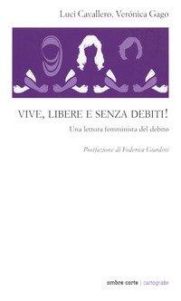 Una lettura femminista del debito. Vive, libere e senza debiti!