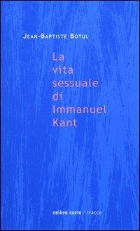 La vita sessuale di Immanuel Kant