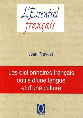 Dictionnaires Francais Outils D` Une Langue Et D`une Culture