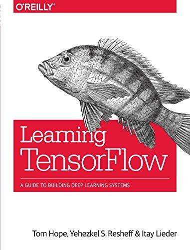 Learningtensorflow: A Guide Tyo Building Deep Learning