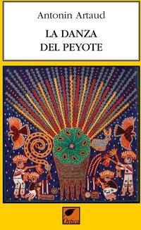 La danza del peyote
