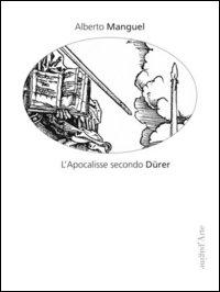 L'Apocalisse secondo Dürer