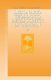 Dizionario teologico degli scritti di Qumran