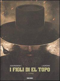 Caino. I figli di El Topo. Vol. 1