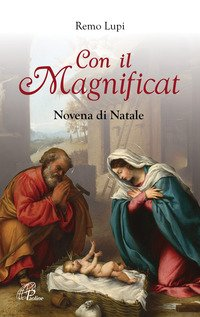 Con il Magnificat. Novena di Natale