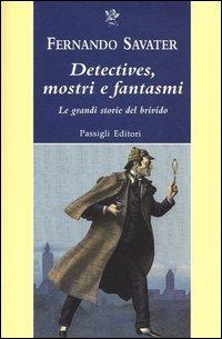 Detectives, mostri e fantasmi