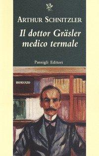 Il dottor Gräsler medico termale