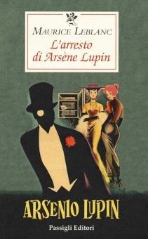 L'arresto di Arsène Lupin