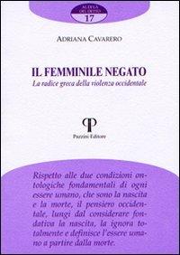 Il femminile negato. La radice greca della violenza occidentale