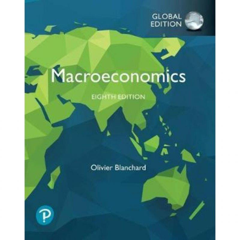 Macroeconomics Global Edition