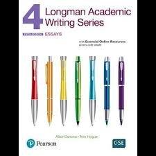 Longman Academic Writing. Series 4. Essential. Per Le Scuole Superiori. Con Espansione Online