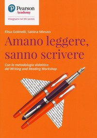 Amano leggere, sanno scrivere. Con la metodologia didattica del writing and reading workshop