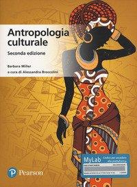 Antropologia culturale. Ediz. MyLab