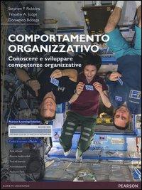 Comportamento organizzativo. Conoscere e sviluppare competenze organizzative