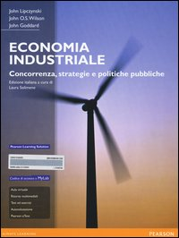 Economia industriale. Concorrenza, strategie e politiche pubbliche
