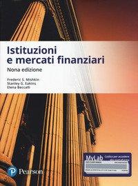 Istituzioni e mercati finanziari. Ediz. MyLab