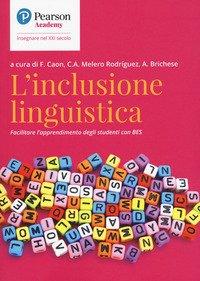 L'inclusione linguistica. Facilitare l'apprendimento di studenti con BES