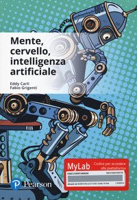 Mente, cervello, intelligenza artificiale. Ediz. Mylab